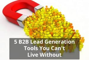 B2B Lead Generation Tools